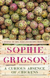 A Curious Absence of Chickens Sophie Grigson