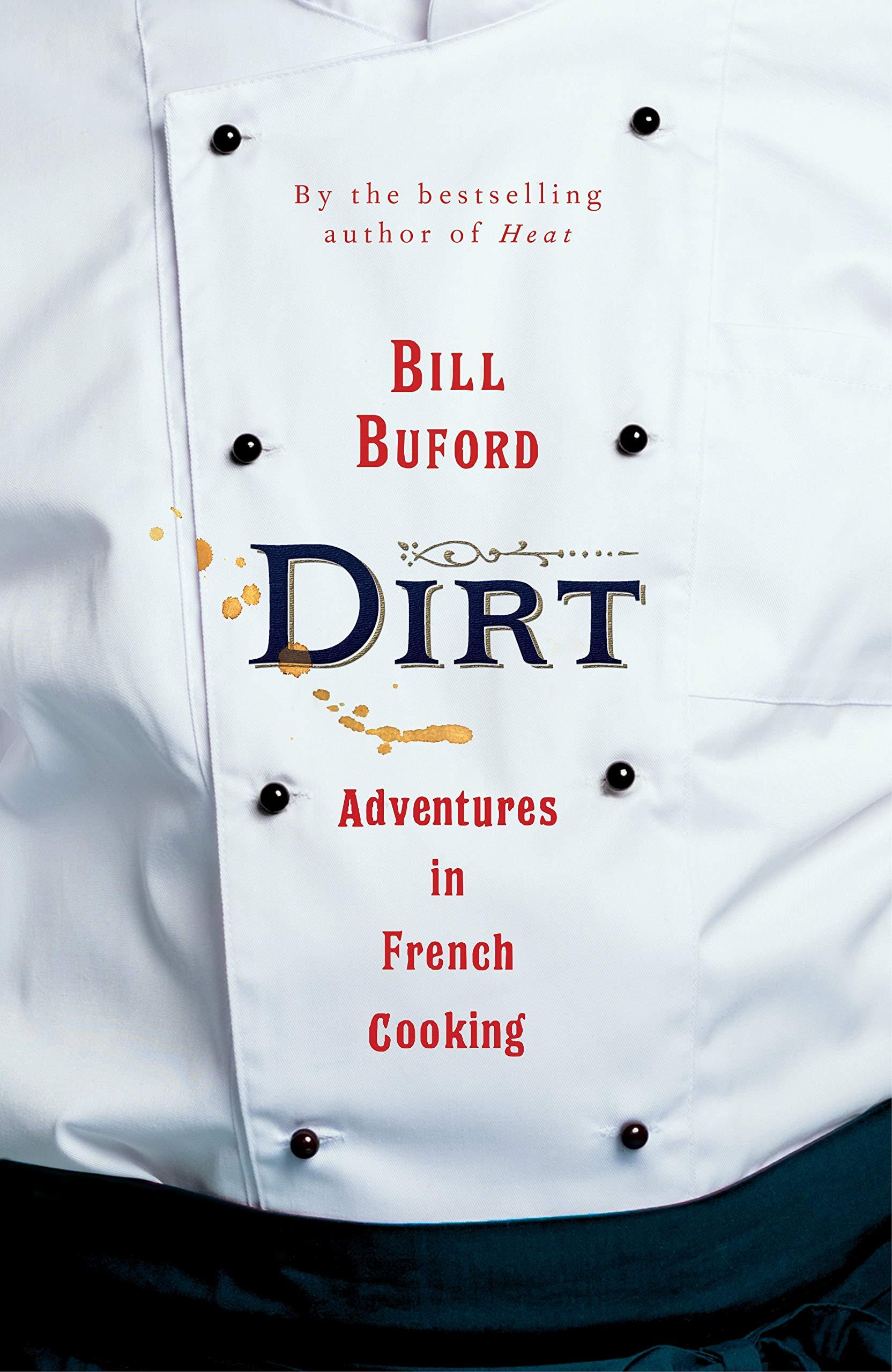 Dirt by Bill Buford