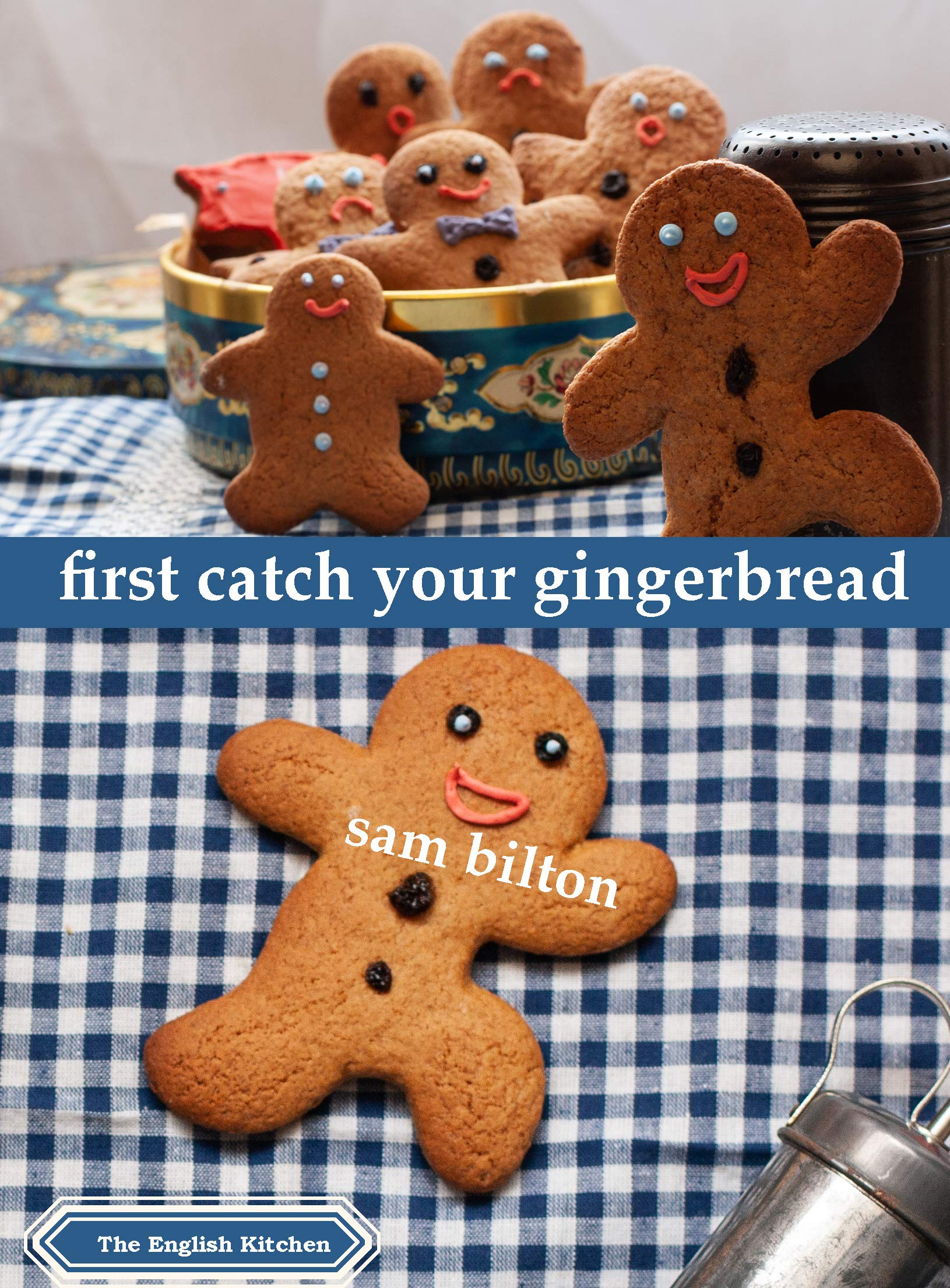 First Catch Your Gingerbread