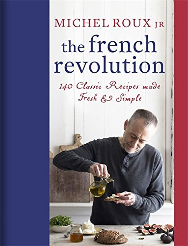 French Revolution Michel Roux Jr