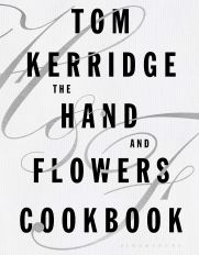Hand and Flowers Cookbook by Tom Kerridge