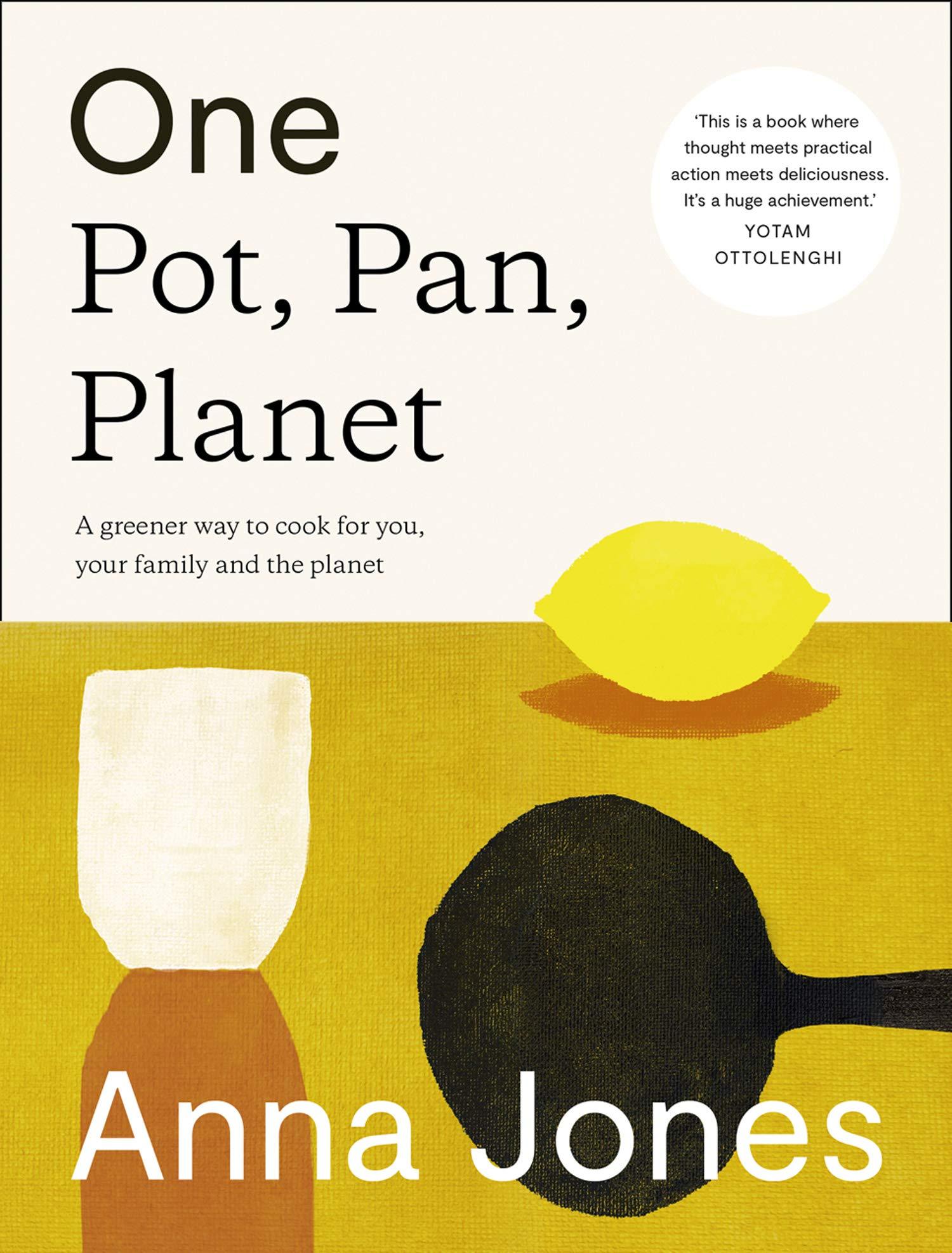 One Pot, Pan, Planet by Anna Jones