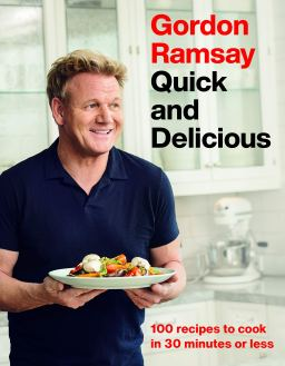 Quick and Delicious Gordon Ramsay