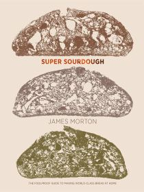 Super Sourdough James Morton