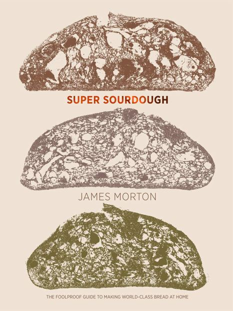 Super Sourdough James Morton