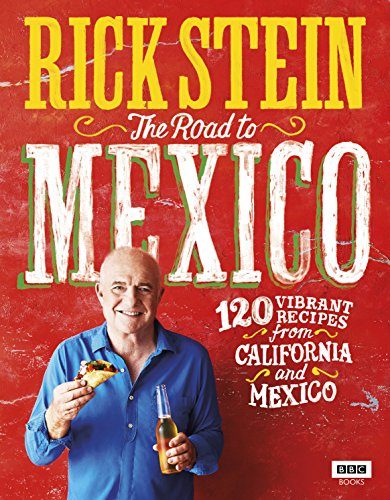 The Road to Mexico by Rick Stein